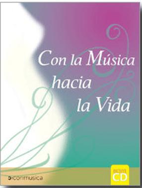 Libro con la Música hacia la vida